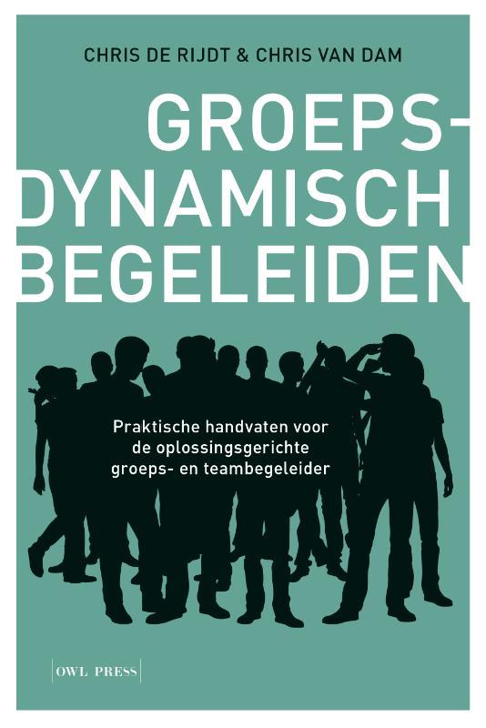 Chris De Rijdt, Chris Van Dam,Groepsdynamisch begeleiden