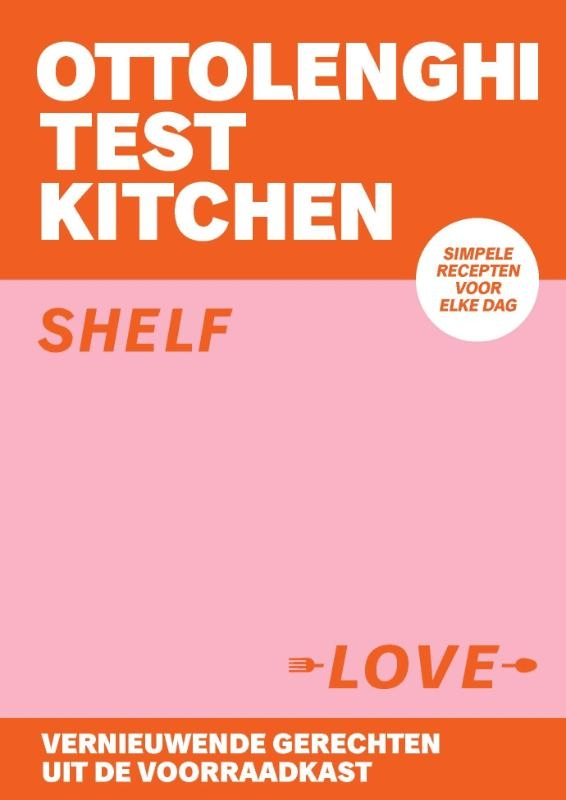 Yotam Ottolenghi, Noor Murad,Ottolenghi Test Kitchen - Shelf Love