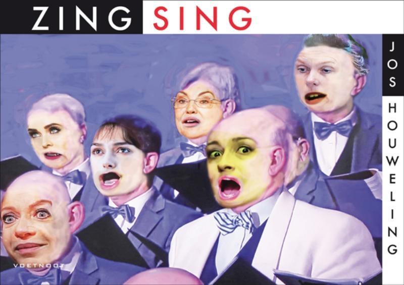 Jos Houweling,Zing! Sing!