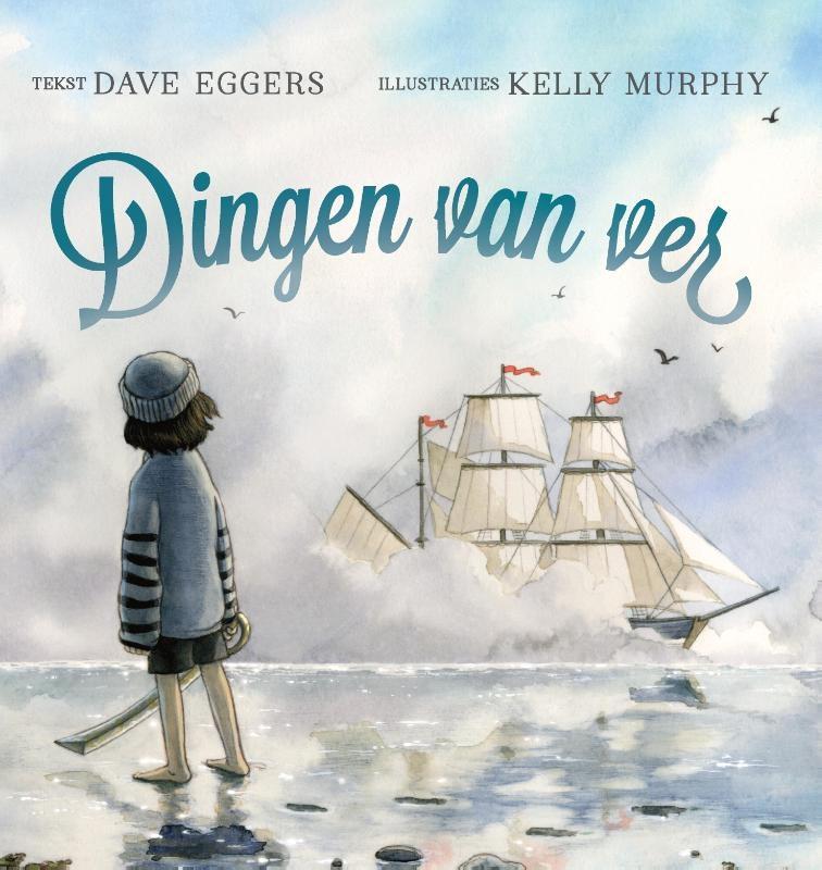 Dave Eggers,Dingen van ver