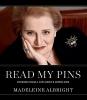 Albright, Madeleine Korbel,Read My Pins