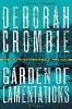 Crombie, Deborah,Garden of Lamentations