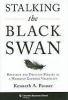 Posner, Kenneth A.,Stalking the Black Swan