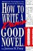 Frey, James,How to Write a Damn Good Novel