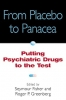 Fisher, Seymour,From Placebo to Panacea