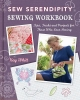 Whitt, Kay,Sew Serendipity Sewing Workbook