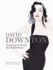 Downton, David,David Downton Portraits of the World`s Most Stylish Women