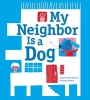 Martins, Isabel Minhos,My Neighbor Is a Dog