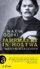 Gorki, Maxim, ,Jahrmarkt in Holtwa