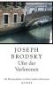 Brodsky, Joseph,Ufer der Verlorenen