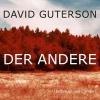Guterson, David,Der Andere