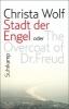 Wolf, Christa,Stadt der Engel oder The Overcoat of Dr. Freud