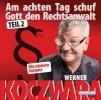 Koczwara, Werner,Am achten Tag schuf Gott den Rechtsanwalt Teil 2