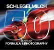 <b>Schlegelmilch, Rainer</b>,50 Years of Formula 1 Photography