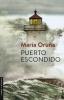 Oruña, María,Puerto escondido