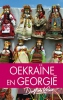 Dolf de Vries,Oekraïne en Georgië