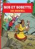 Willy  Vandersteen, Peter van Gucht,Bob et Bobette 343 SOS Snowbell