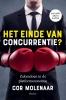 Cor  Molenaar,Het einde van concurrentie?