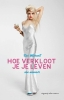<b>Cat  Marnell</b>,Hoe verkloot je je leven
