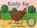 <b>Axel  Scheffler</b>,Kaatje Kip