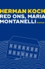 Herman  Koch,Red ons, Maria Montanelli