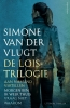 Simone van der Vlugt,De Lois Trilogie