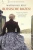 Martha  Hall Kelly,Russische rozen