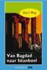 Karl  May,Van Bagdad naar Istanboel