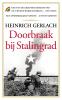Heinrich  Gerlach,Doorbraak bij Stalingrad