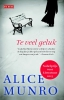 Alice  Munro,Te veel geluk