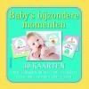 Baby`s bijzondere momenten - 30 kaarten,30 originele kaarten om de belangrijkste momenten van het eerste jaar op foto vast te leggen: van het eerste lachje tot het eerste tandje