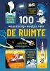 Alex E.A. FRITH ,100 waanzinnige weetjes over de ruimte