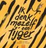 Mieke van Hooft, Marieke van Ditshuizen,Ik denk mezelf een tijger
