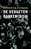 Lodewijk  Petram,De vergeten bankencrisis