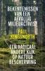 <b>Paul  Kingsnorth</b>,Bekentenissen van een afvallig milieuactivist
