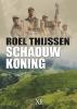 Roel  Thijssen,Schaduwkoning - grote letter uitgave
