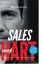 Richard van Kray, Michel de Weerdt, Hiske  Gude,Sales vanuit je Hart