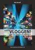 <b>Bob  Timroff</b>,Ontdek Vloggen!