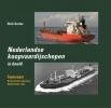 Dick  Gorter,Nederlandse koopvaardijschepen in beeld 14 Tankvaart / Buitenlandse eigenaren / Nederlandse vlag