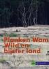 <b>Wild en bijster land + inclusief dvd</b>,planken wambuis