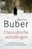 <b>Martin  Buber</b>,Chassidische vertellingen