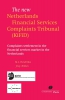 M.L.  Hendrikse, J.G.J.  Rinkes,The new Netherlands Financial Services Complaints Tribunal (Kifid)