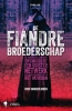 Dirk van der Linden,De fiandre broederschap