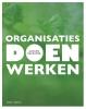 <b>Adelien  Decramer</b>,Organisaties doen werken