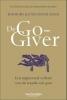 <b>Bob  Burg, John David  Mann</b>,De Go-Giver