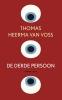 Thomas  Heerma van Voss,De derde persoon