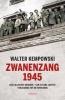 <b>Walter  Kempowski</b>,Zwanenzang 1945