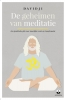<b>Davidji</b>,De geheimen van meditatie