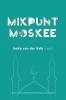 <b>Ineke Van Der Valk  Islamic Institute</b>,Mikpunt Moskee