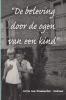 Corrie  Van Brummelen-Reitsma ,De beleving door de ogen van een kind